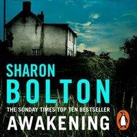 Awakening - Sharon Bolton - audiobook