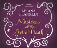 Mistress Of The Art Of Death - Ariana Franklin - audiobook