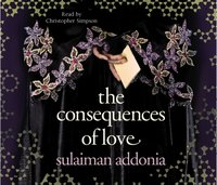 Consequences of Love - Sulaiman Addonia - audiobook