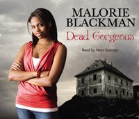 Dead Gorgeous - Malorie Blackman - audiobook