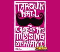 Case of the Missing Servant - Tarquin Hall - audiobook