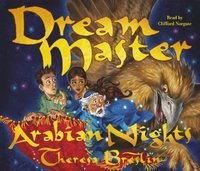 Dream Master: Arabian Nights - Theresa Breslin - audiobook
