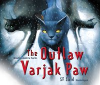 Outlaw Varjak Paw - SF Said - audiobook