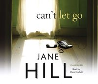 Can't Let Go - Jane Hill - audiobook