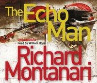 Echo Man - Richard Montanari - audiobook