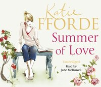 Summer of Love - Katie Fforde - audiobook
