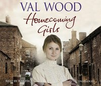 Homecoming Girls - Val Wood - audiobook