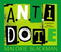 A.N.T.I.D.O.T.E. - Malorie Blackman - audiobook