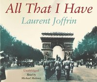 All That I Have - Laurent Joffrin - audiobook