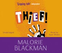 Thief! - Malorie Blackman - audiobook