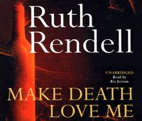 Make Death Love Me - Ruth Rendell - audiobook