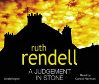 Judgement In Stone - Ruth Rendell - audiobook