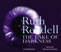 Lake Of Darkness - Ruth Rendell - audiobook