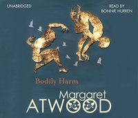 Bodily Harm - Margaret Atwood - audiobook