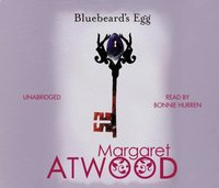 Bluebeard's Egg and Other Stories - Margaret Atwood - audiobook