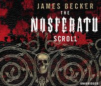Nosferatu Scroll - James Becker - audiobook