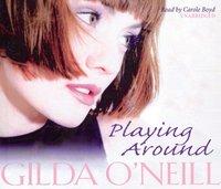 Playing Around - Gilda O'Neill - audiobook