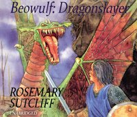 Beowulf: Dragonslayer - Rosemary Sutcliff - audiobook