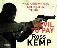 Devil to Pay - Ross Kemp - audiobook