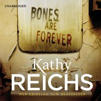Bones Are Forever - Kathy Reichs - audiobook