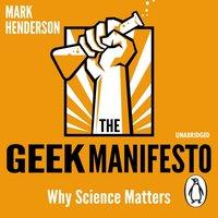 Geek Manifesto - Mark Henderson - audiobook