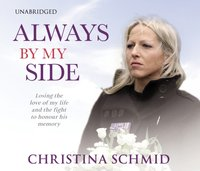 Always By My Side - Christina Schmid - audiobook