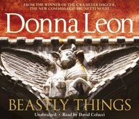 Beastly Things - Donna Leon - audiobook