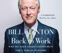 Back to Work - President Bill Clinton - audiobook