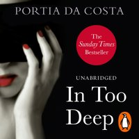 In Too Deep - Portia Da Costa - audiobook