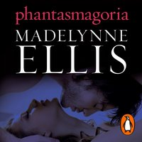 Phantasmagoria - Madelynne Ellis - audiobook