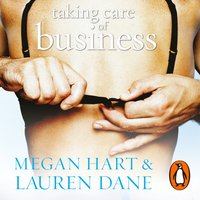Taking Care of Business - Lauren Dane - audiobook