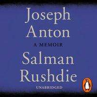 Joseph Anton - Salman Rushdie - audiobook