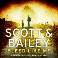 Bleed Like Me - Cath Staincliffe - audiobook
