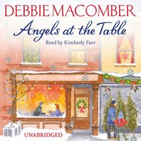 Angels at the Table - Debbie Macomber - audiobook