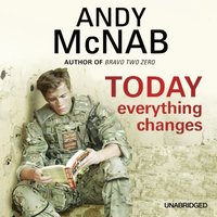 Today Everything Changes - Andy McNab - audiobook