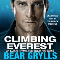 Climbing Everest - Bear Grylls - audiobook