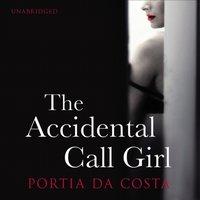 Accidental Call Girl - Portia Da Costa - audiobook