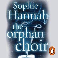 Orphan Choir - Sophie Hannah - audiobook