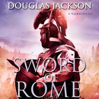 Sword of Rome - Douglas Jackson - audiobook