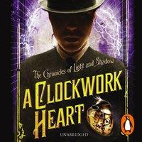 Clockwork Heart - Liesel Schwarz - audiobook