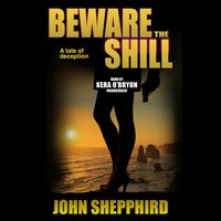 Beware the Shill - John Shepphird - audiobook