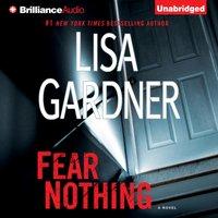 Fear Nothing - Lisa Gardner - audiobook