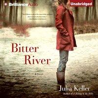 Bitter River - Julia Keller - audiobook