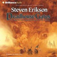 Deadhouse Gates - Steven Erikson - audiobook