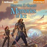 Memories of Ice - Steven Erikson - audiobook