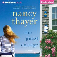 Guest Cottage - Nancy Thayer - audiobook