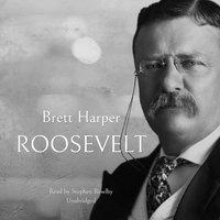 Roosevelt - Brett Harper - audiobook