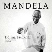 Mandela - Donna Faulkner - audiobook