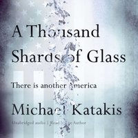 Thousand Shards of Glass - Michael Katakis - audiobook