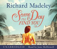 Some Day I'll Find You - Richard Madeley - audiobook